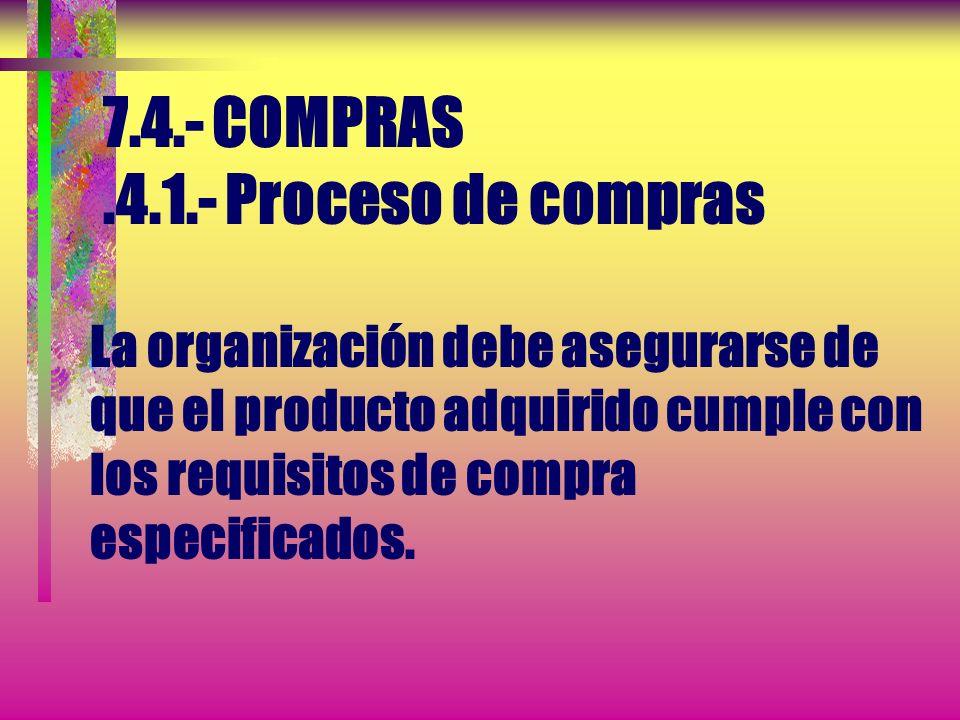 7.3.- DISEÑO Y DESARROLLO 7.3.7.- Control de los cambios del diseño y desarrollo La revisión de los cambios del diseño y desarrollo debe incluir la ev