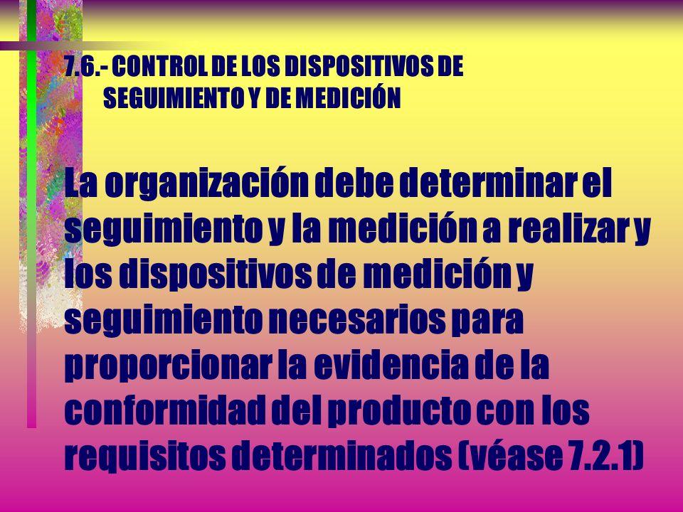7.5.- PRODUCCIÓN Y PRESTACIÓN DEL SERVICIO 7.5.5.- Preservación del producto La preservación debe aplicarse también, a las partes constitutivas de un