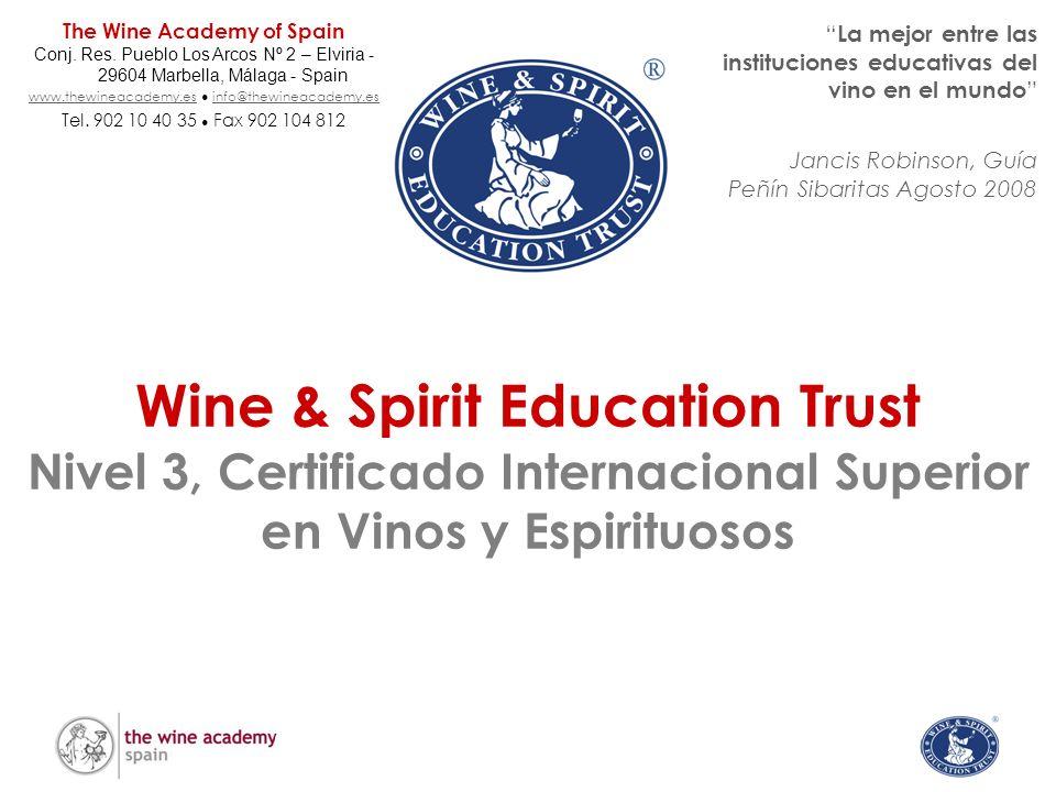 Wine & Spirit Education Trust Nivel 3, Certificado Internacional Superior en Vinos y Espirituosos La mejor entre las instituciones educativas del vino