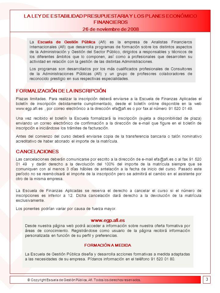 Formación on line Curso de Asesor Financiero 9 de febrero- 23 de abril de 2004 Boletín de Inscripción La Ley de Estabilidad Presupuestaria y los Planes Económicos Financieros - Ref.