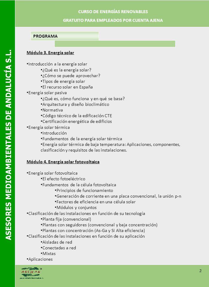 ASESORES MEDIOAMBIENTALES DE ANDALUCÍA S.L. 2 PROGRAMA Módulo 3.