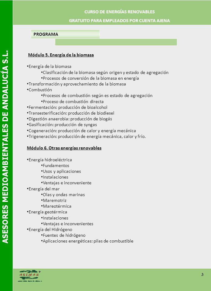 ASESORES MEDIOAMBIENTALES DE ANDALUCÍA S.L. 3 PROGRAMA Módulo 5.