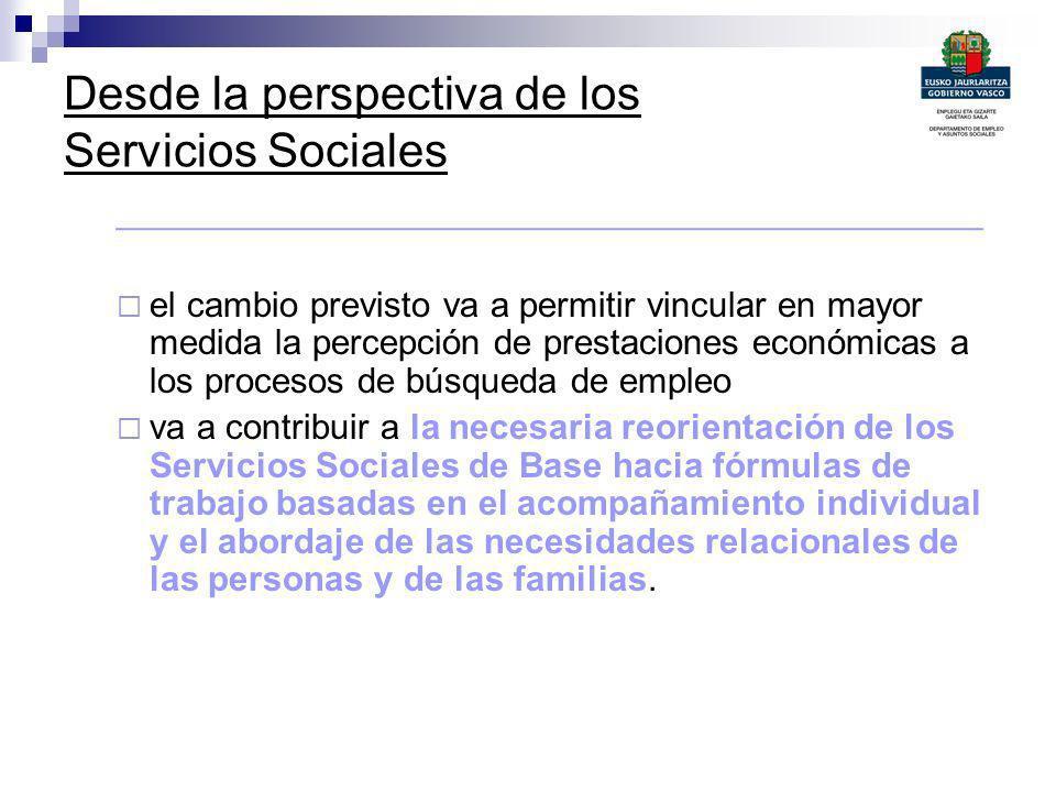 Desde la perspectiva de los Servicios Sociales ____________________________________________ el cambio previsto va a permitir vincular en mayor medida