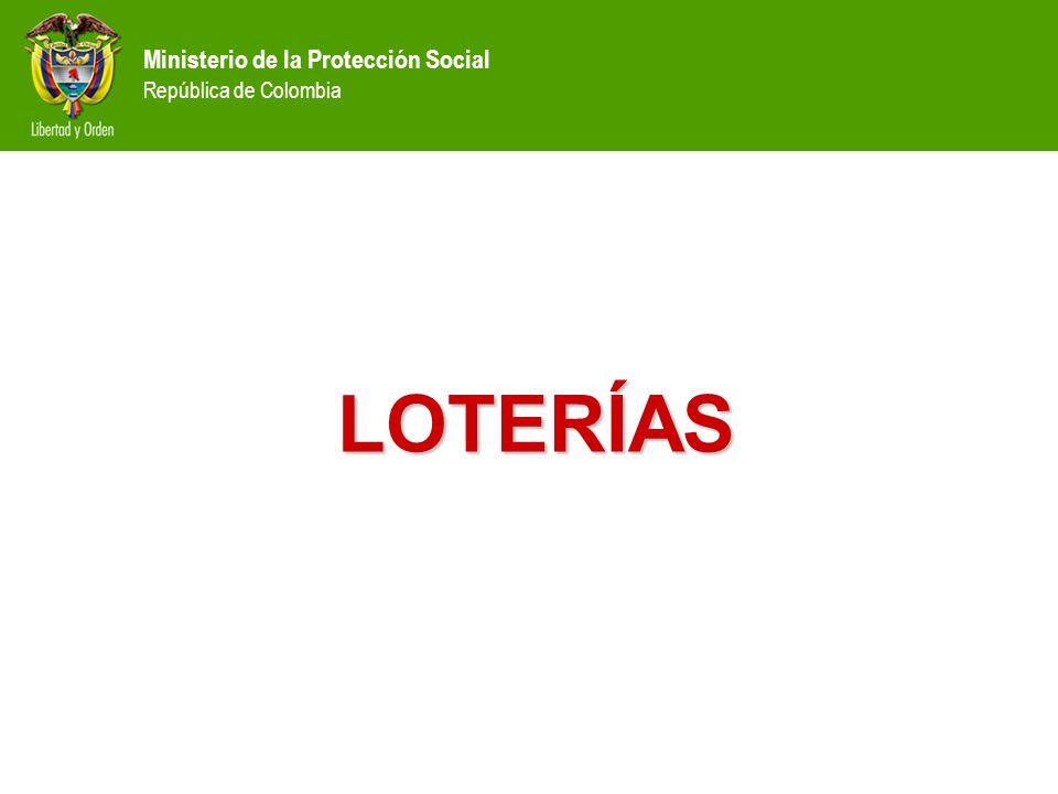 Ministerio de la Protección Social República de Colombia LOTERÍAS