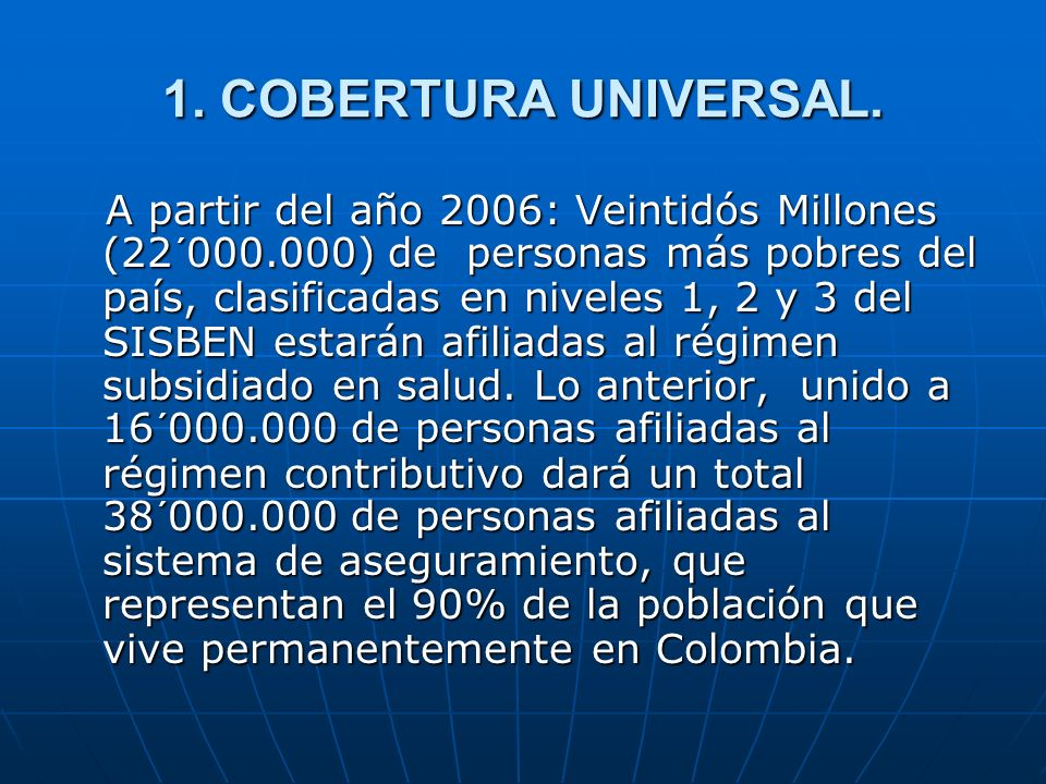 1.COBERTURA UNIVERSAL.
