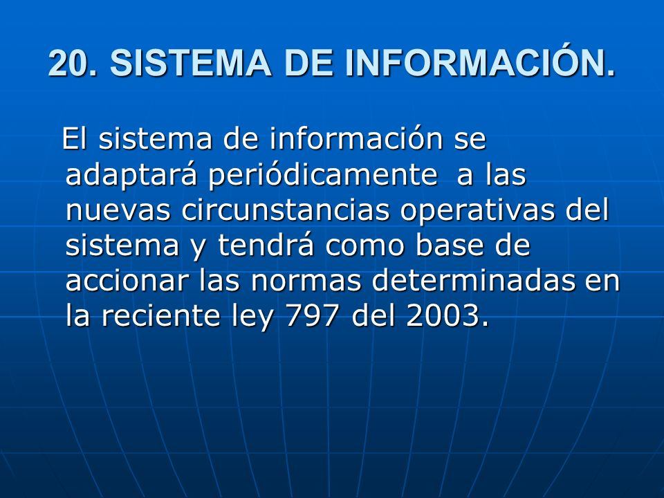 20.SISTEMA DE INFORMACIÓN.