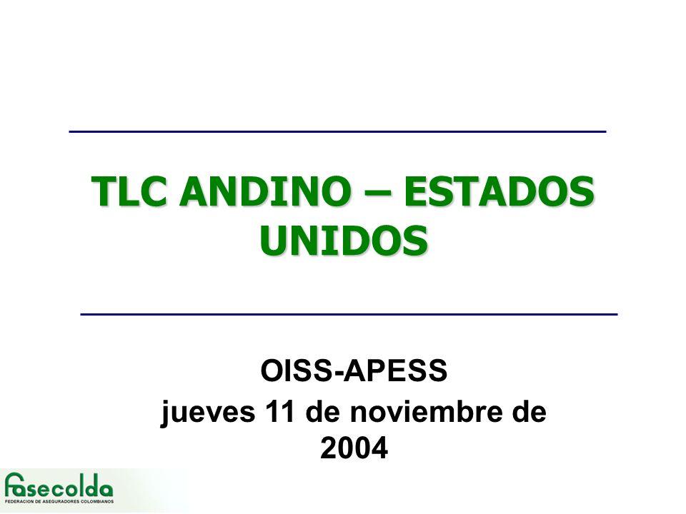 TLC ANDINO – ESTADOS UNIDOS OISS-APESS jueves 11 de noviembre de 2004