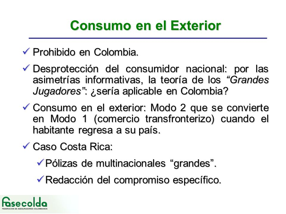 Consumo en el Exterior Prohibido en Colombia. Prohibido en Colombia.