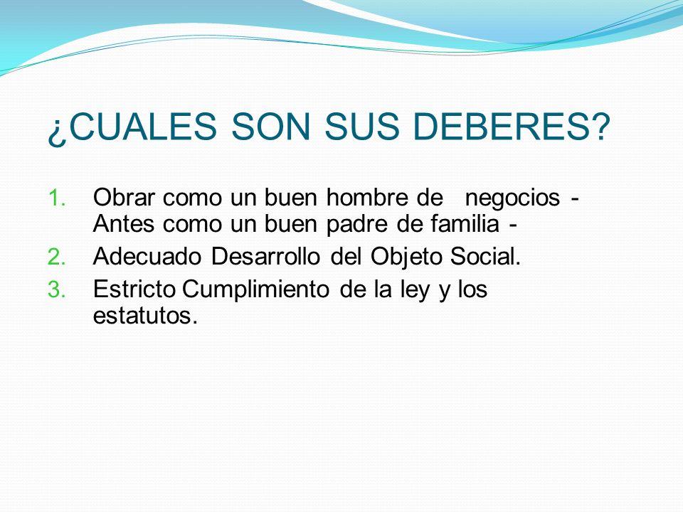 ¿CUALES SON SUS DEBERES.1.