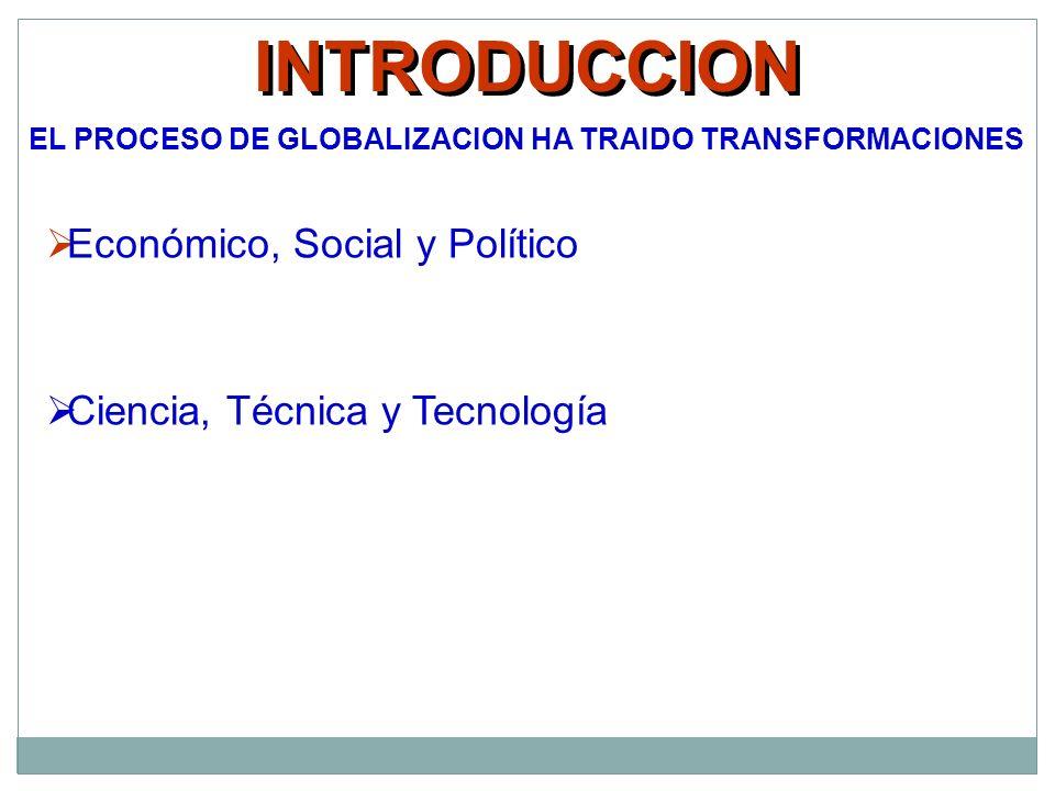 PROCESO DE FLEXIBILIZACIÓN DE LA MANO DE OBRA, DESLABORALIZACIÓN DE LA RELACIÓN LABORAL EMPLEO FORMAL INFORMAL RECURSOS TECNOLOGICOS ORGANIZACIÓN COBERTURA EN SEGURIDAD SOCIAL DISMINUYE CRECE CARECE