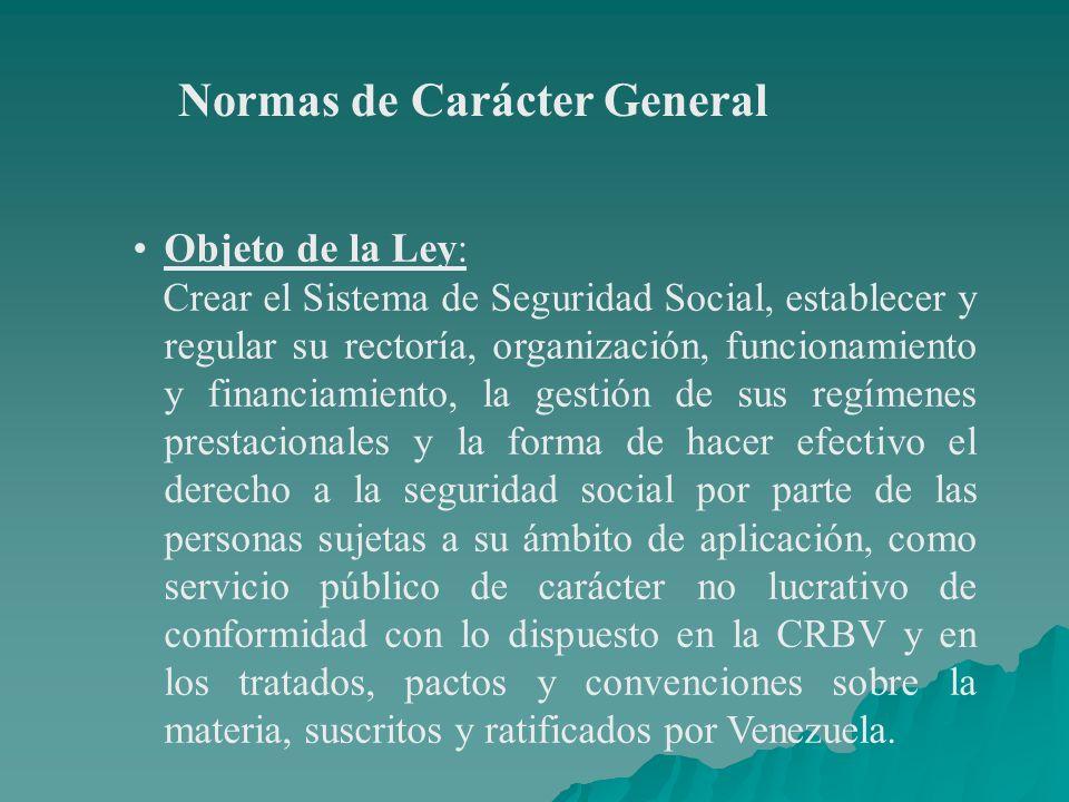 Ámbito de Aplicación de la Ley: Comprende a todos los venezolanos residentes en el territorio de la República y a los extranjeros residenciados legalmente en él.
