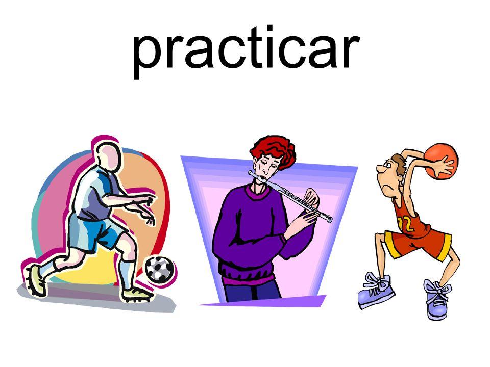 practicar