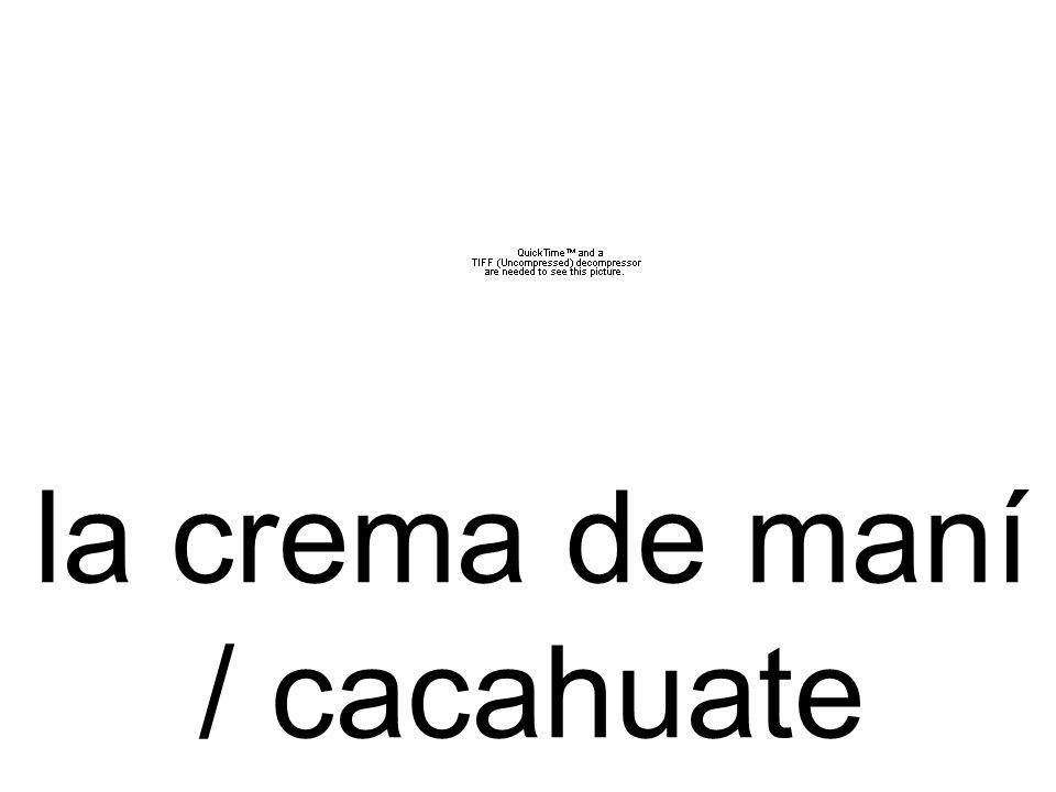 la crema de maní / cacahuate
