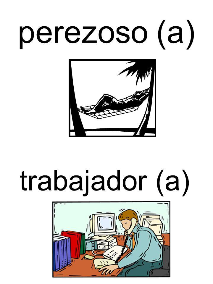 perezoso (a) trabajador (a)
