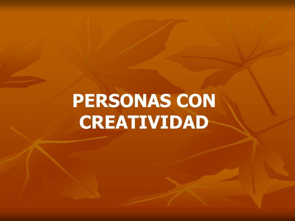 PERSONAS CON CREATIVIDAD