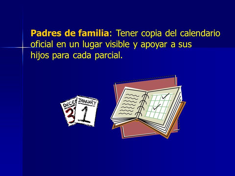 Se realizarán reuniones con padres de familia para entregar boletas de calificaciones, después de los parciales 1 y 2.