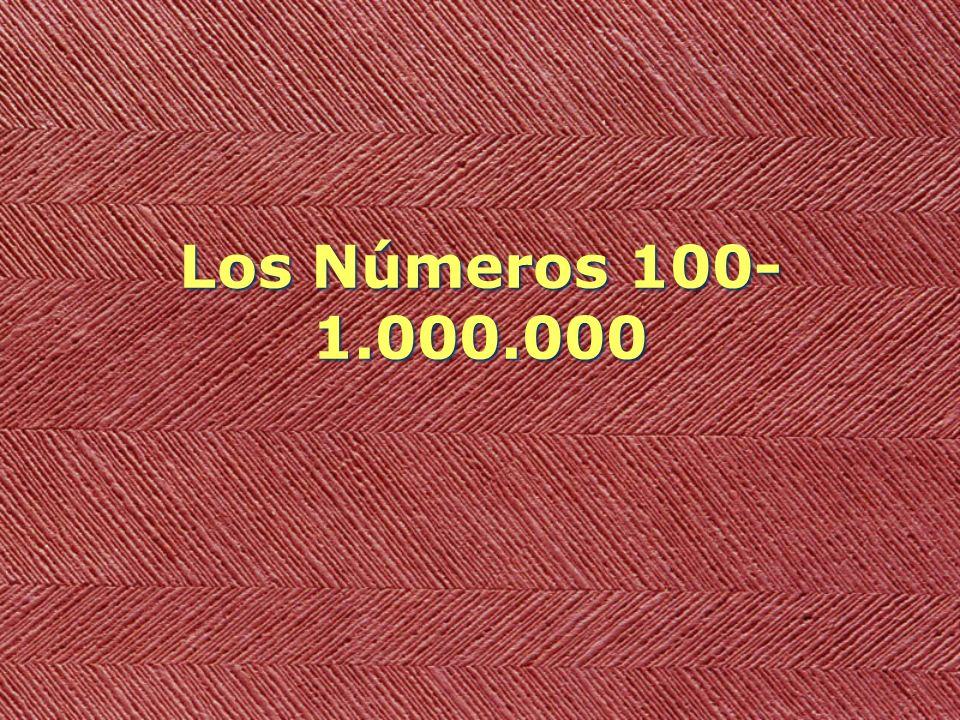 Los Números 100- 1.000.000