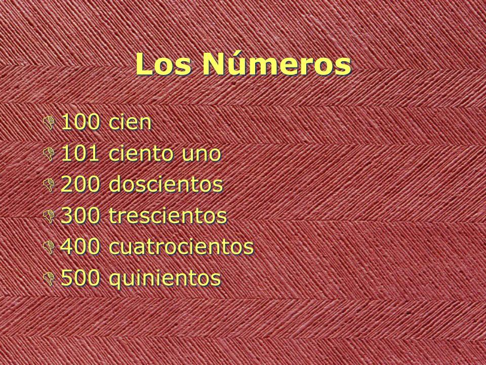 Los Números D100 cien D101 ciento uno D200 doscientos D300 trescientos D400 cuatrocientos D500 quinientos D100 cien D101 ciento uno D200 doscientos D3