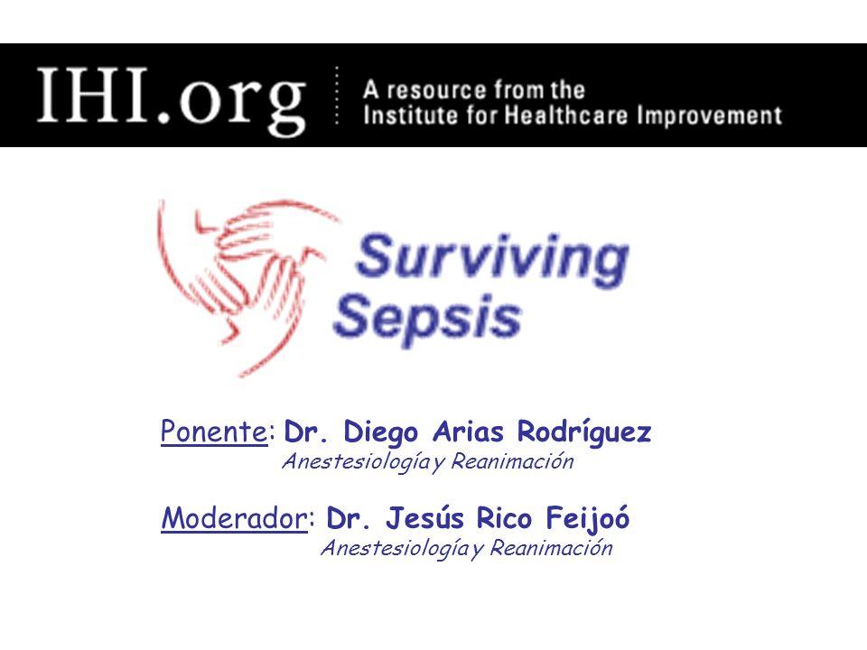 Ponente: Dr. Diego Arias Rodríguez Anestesiología y Reanimación Moderador: Dr. Jesús Rico Feijoó Anestesiología y Reanimación