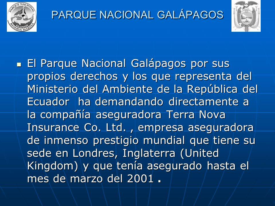 La demanda del Parque Nacional Galápagos se ha instaurado contra las siguientes personas: la compañía Acotramar C.A. armador de la nave M/T Jessica, e