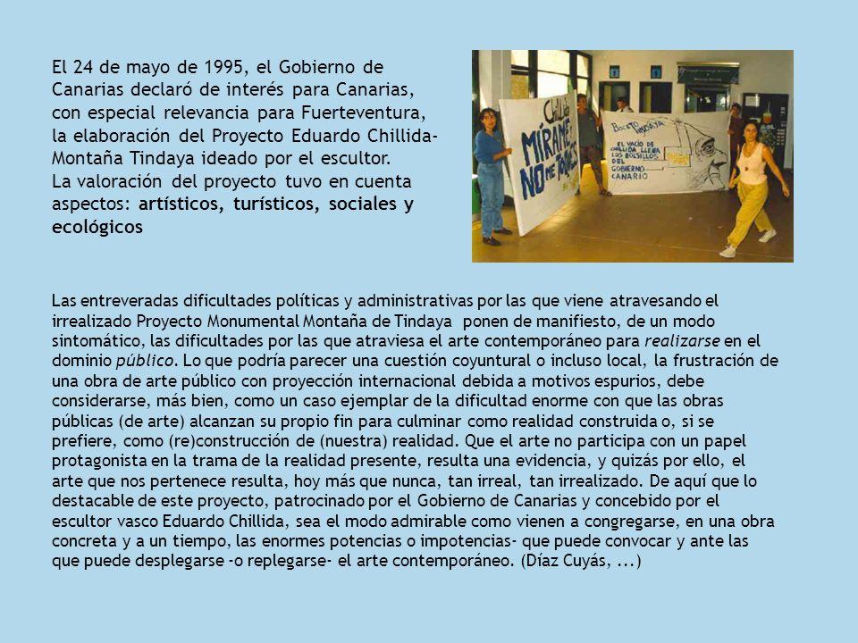 El 24 de mayo de 1995, el Gobierno de Canarias declaró de interés para Canarias, con especial relevancia para Fuerteventura, la elaboración del Proyec
