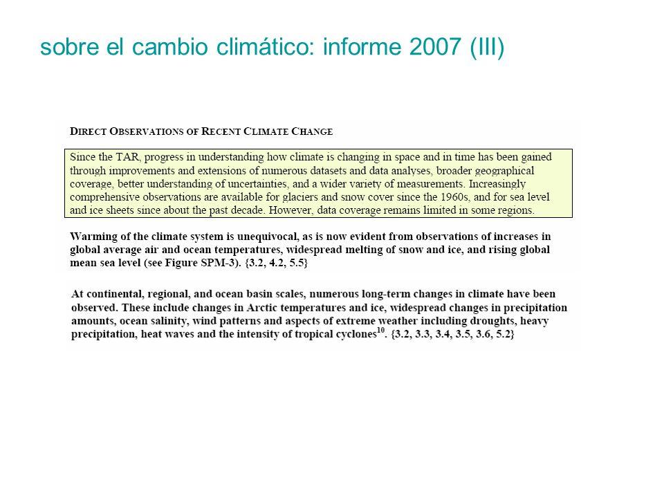 sobre el cambio climático: informe 2007 (III)