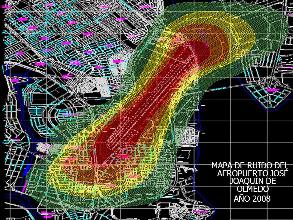 MAPA DE RUIDO DEL AEROPUERTO JOSÉ JOAQUÍN DE OLMEDO MAPA DE RUIDO DEL AEROPUERTO JOSÉ JOAQUÍN DE OLMEDO AÑO 2008 AÑO 2008