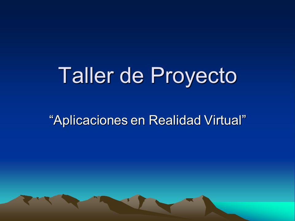 Taller de Proyecto Aplicaciones en Realidad Virtual