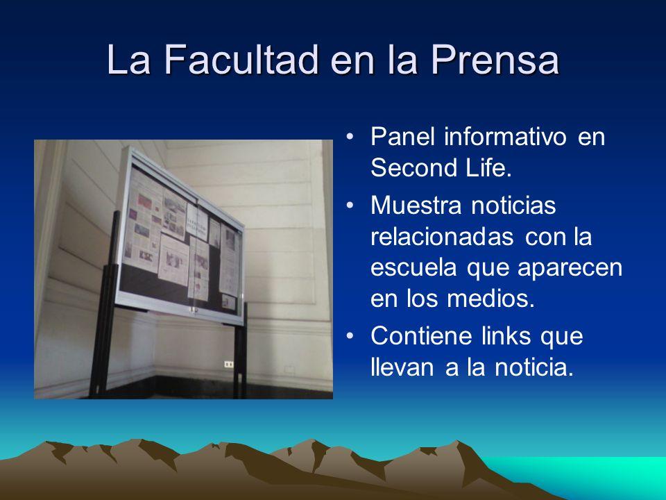 La Facultad en la Prensa Panel informativo en Second Life.