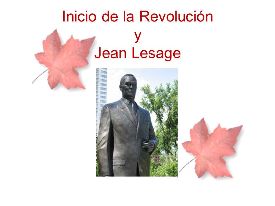 Inicio de la Revolución y Jean Lesage