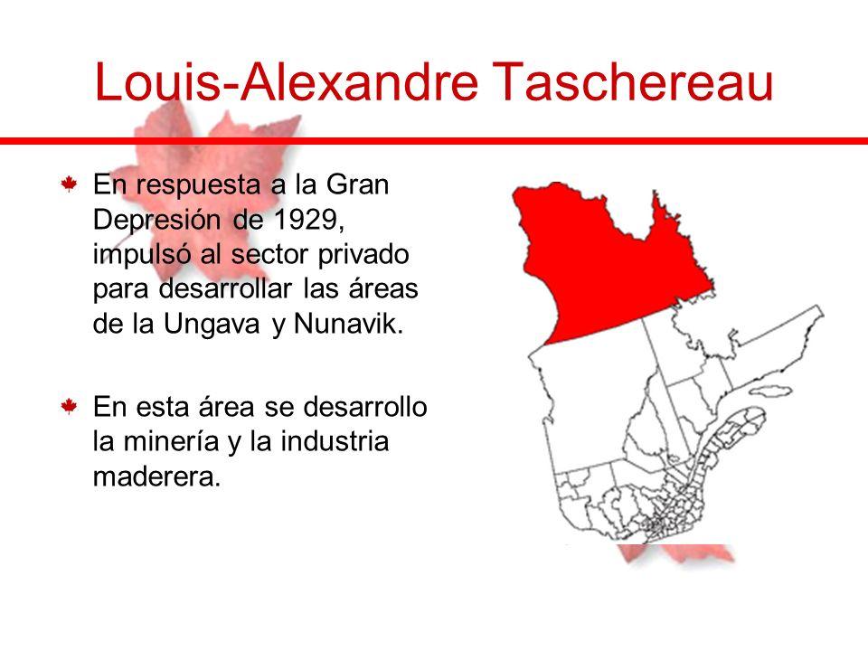 En respuesta a la Gran Depresión de 1929, impulsó al sector privado para desarrollar las áreas de la Ungava y Nunavik. En esta área se desarrollo la m