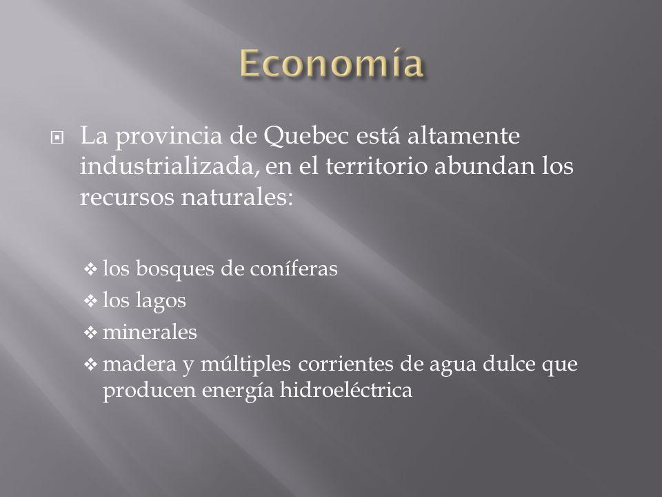 La provincia de Quebec está altamente industrializada, en el territorio abundan los recursos naturales: los bosques de coníferas los lagos minerales m