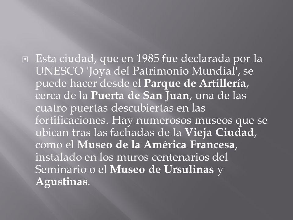 Esta ciudad, que en 1985 fue declarada por la UNESCO 'Joya del Patrimonio Mundial', se puede hacer desde el Parque de Artillería, cerca de la Puerta d