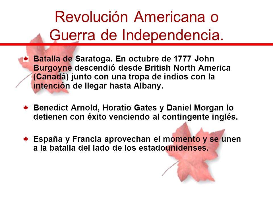 Batalla de Saratoga. En octubre de 1777 John Burgoyne descendió desde British North America (Canadá) junto con una tropa de indios con la intención de