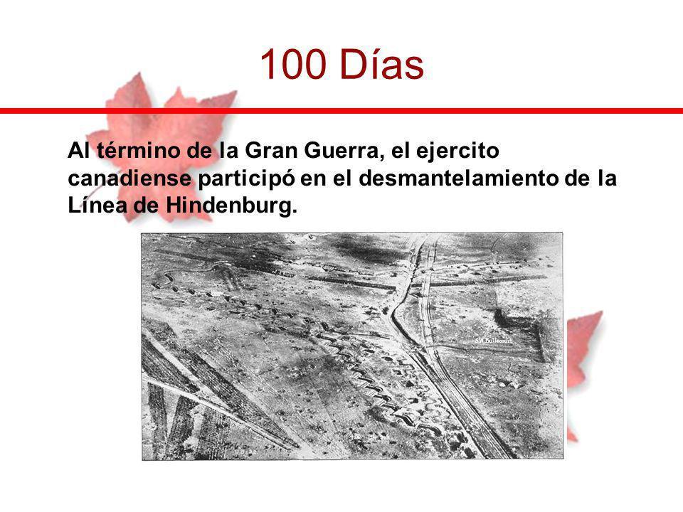 Al término de la Gran Guerra, el ejercito canadiense participó en el desmantelamiento de la Línea de Hindenburg. 100 Días