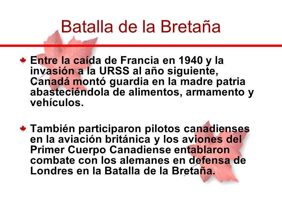 Entre la caída de Francia en 1940 y la invasión a la URSS al año siguiente, Canadá montó guardia en la madre patria abasteciéndola de alimentos, armam