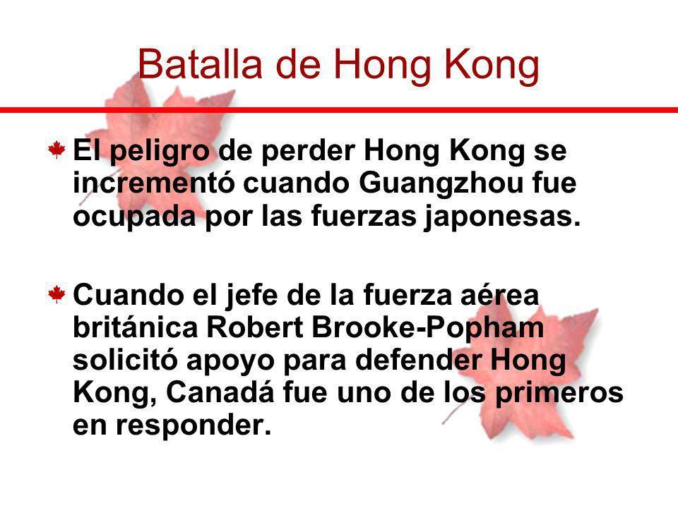 El peligro de perder Hong Kong se incrementó cuando Guangzhou fue ocupada por las fuerzas japonesas. Cuando el jefe de la fuerza aérea británica Rober