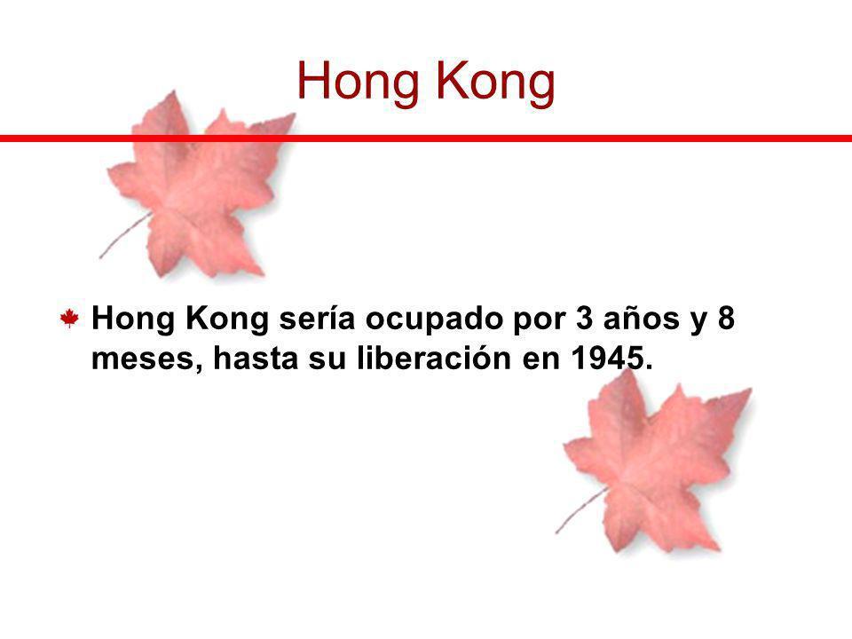 Hong Kong sería ocupado por 3 años y 8 meses, hasta su liberación en 1945. Hong Kong