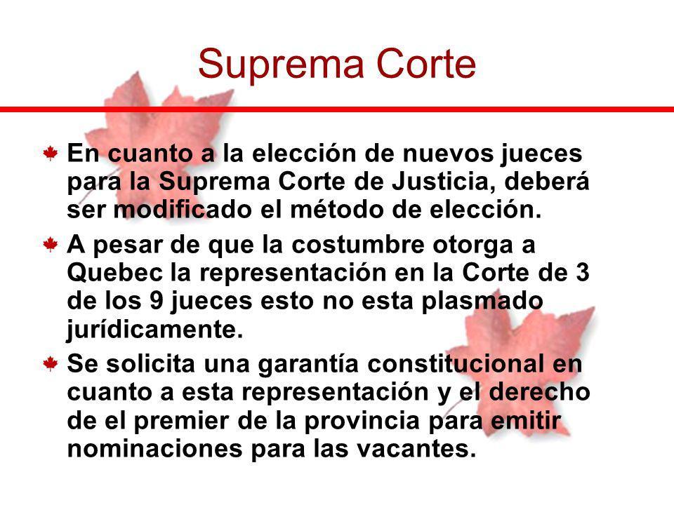 En cuanto a la elección de nuevos jueces para la Suprema Corte de Justicia, deberá ser modificado el método de elección. A pesar de que la costumbre o