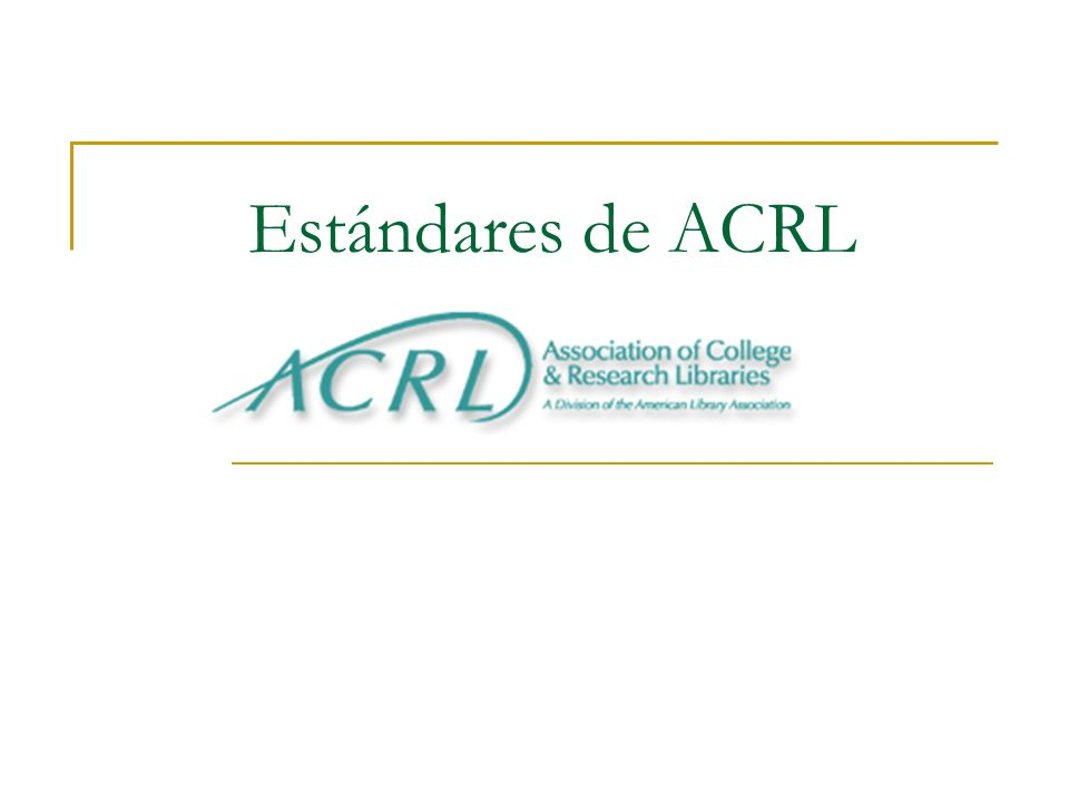 Estándares de ACRL