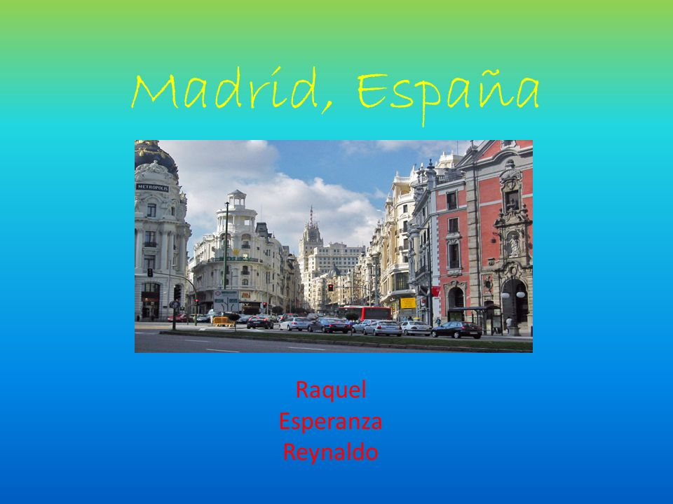 Why Madrid.Learn about the culture. By going and seeing museums.