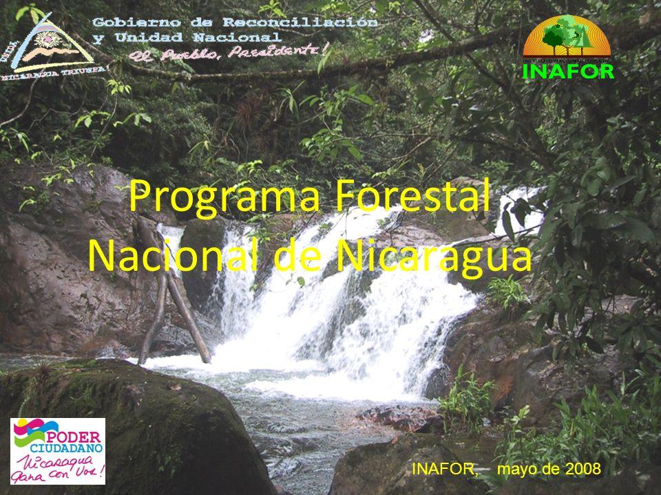 Programa Forestal Nacional de Nicaragua INAFOR, mayo de 2008