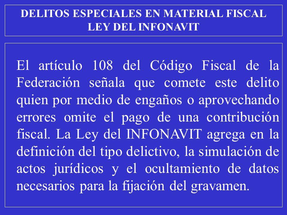 El artículo 108 del Código Fiscal de la Federación señala que comete este delito quien por medio de engaños o aprovechando errores omite el pago de una contribución fiscal.