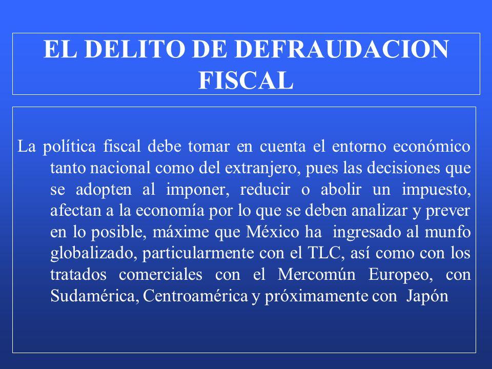 La política fiscal debe tomar en cuenta el entorno económico tanto nacional como del extranjero, pues las decisiones que se adopten al imponer, reduci