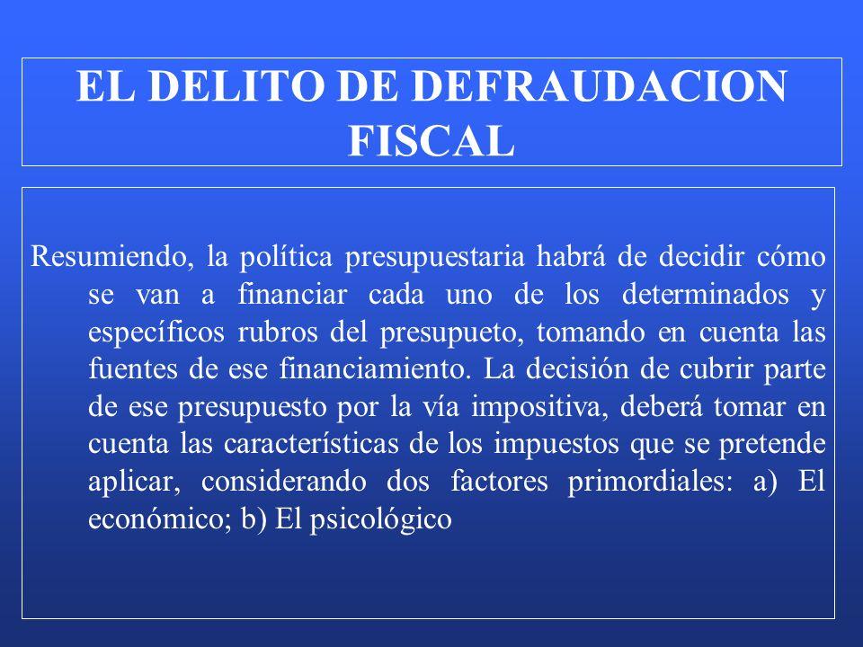 Resumiendo, la política presupuestaria habrá de decidir cómo se van a financiar cada uno de los determinados y específicos rubros del presupueto, toma