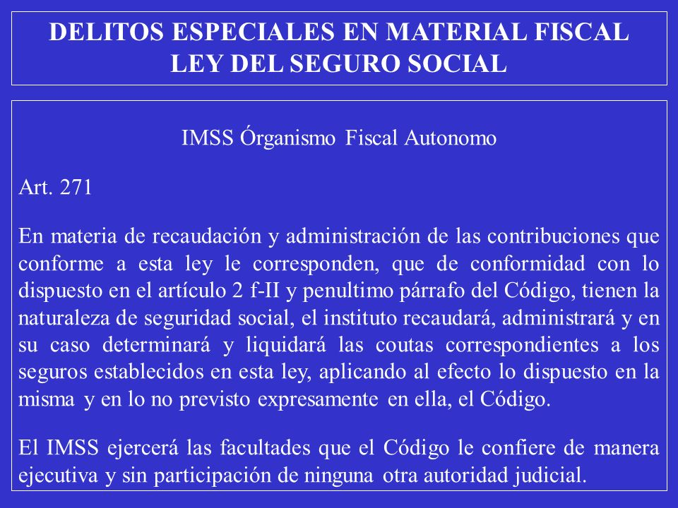 IMSS Órganismo Fiscal Autonomo Art.