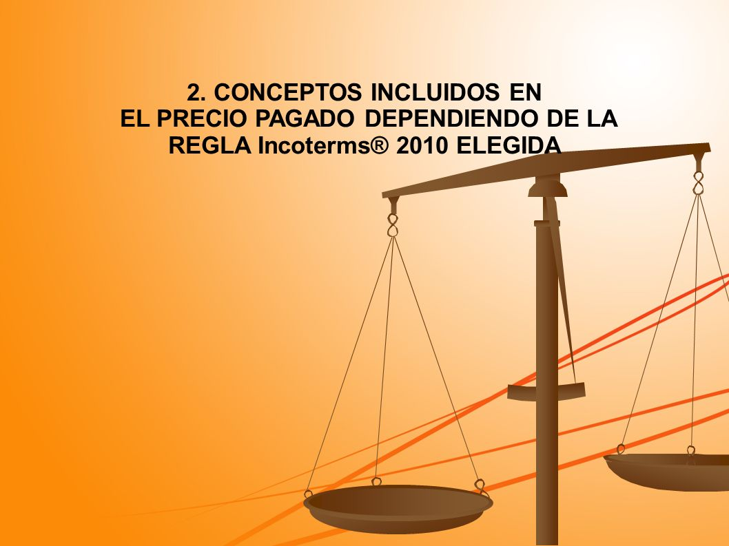 2.1 Las 11 reglas (Características) Términos internacionales de comercio, de aplicación opcional.