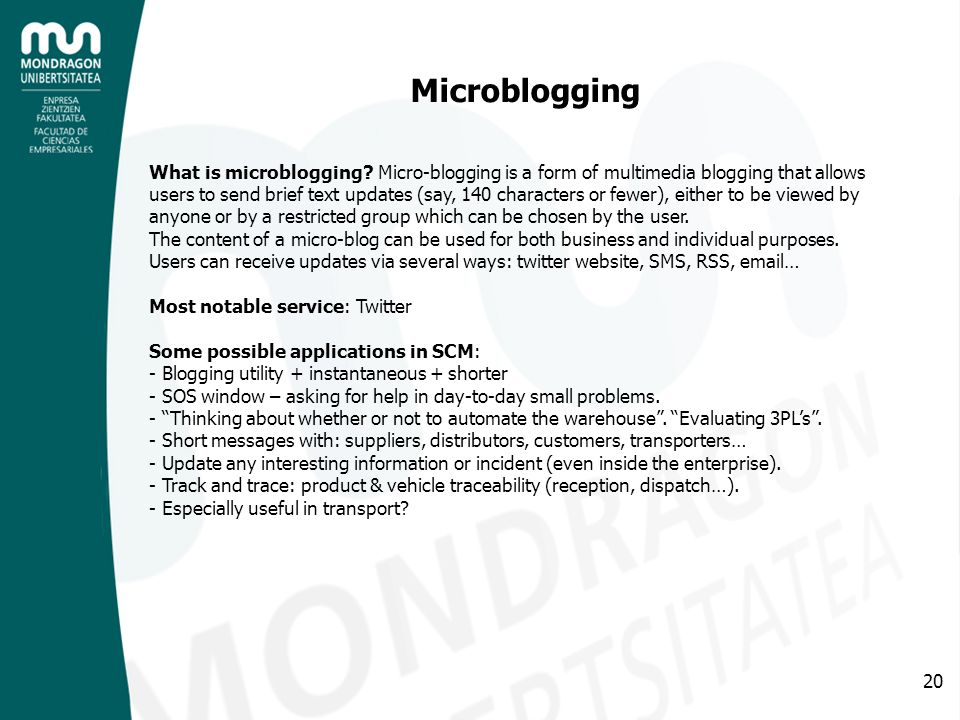20 Microblogging What is microblogging.