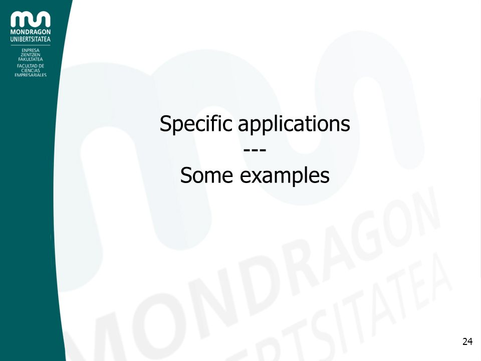 24 Specific applications --- Some examples