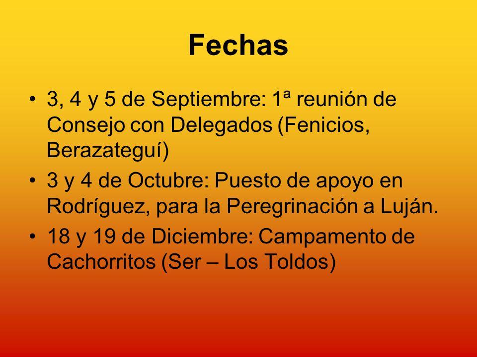 Fechas 3, 4 y 5 de Septiembre: 1ª reunión de Consejo con Delegados (Fenicios, Berazateguí) 3 y 4 de Octubre: Puesto de apoyo en Rodríguez, para la Peregrinación a Luján.